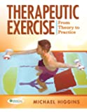 Therapeutic Exercise: From Theory to Practice