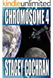 Chromosome 4: a Science Fiction, Science Fiction Thriller