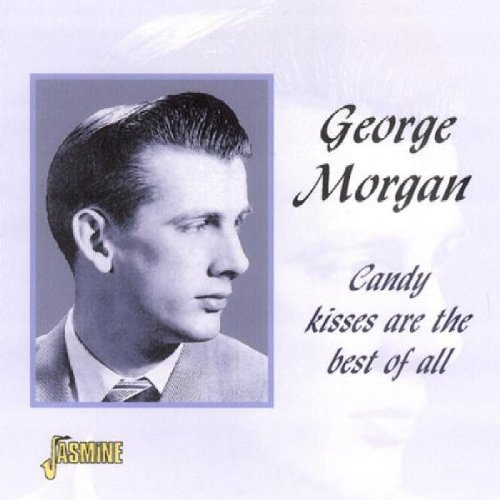 Candy Kisses Are The Best Of All [ORIGINAL RECORDINGS REMASTERED]