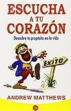 Escucha a tu corazon (Follow Your Heart) (Actualidad (Punto de Lectura)) (Spanish Edition)