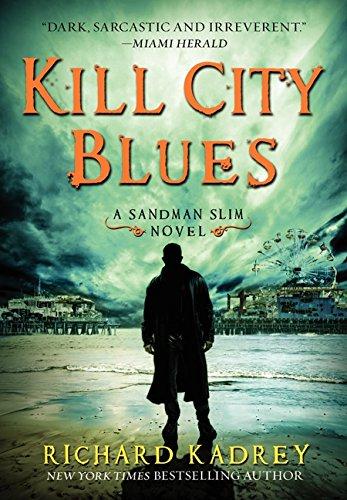 Image of Kill City Blues: A Sandman Slim Novel