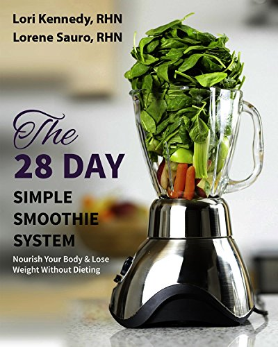 The 28-Day Simple Smoothie System