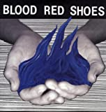 Fire Like This [VINYL] Blood Red Shoes