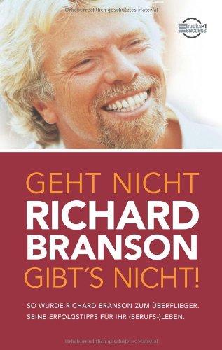 Branson Richard, Geht nicht gibt's nicht.