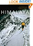 Himalaya: The Exploration and Conques...
