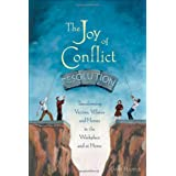 Joy Of Conflict Resolution, Theby Gary Harper