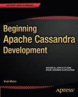 Beginning Apache Cassandra Development Front Cover
