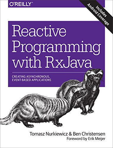 reactive-programming-with-rxjava-creating-asynchronous-event-based-applications