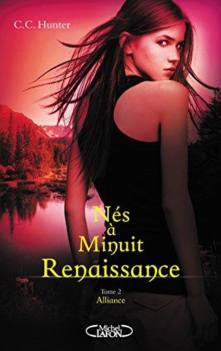 Nés à minuit Renaissance - tome 2 Alliance