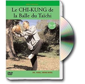 Le chi-kung de la balle du taïchi, vol. 2 : cours 3 et 4