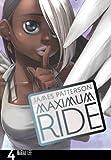 Maximum Ride: Manga Volume 4