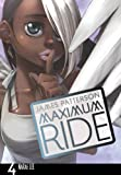 Maximum Ride Volume 4. (0099538431) by Patterson, James