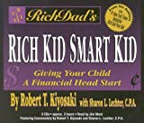 img - for Rich Dad's Rich Kid, Smart Kid: Giving Your Child a Financial Head Start book / textbook / text book