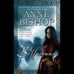 Belladonna: Ephemera , Book 2 (       UNABRIDGED) by Anne Bishop Narrated by Maggie Hoffman