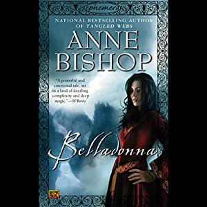 Belladonna: Ephemera , Book 2 | [Anne Bishop]