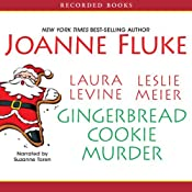 Gingerbread Cookie Murder | Joanne Fluke, Laura Levine, Leslie Meier