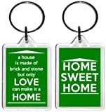 Keyring - Only LOVE can make a HOME - Home Sweet Home - Green - Great gift or present idea for Husband - Wife - Son - Daughter - Boyfriend - Girlfriend - Partner - Fiancé - Fiancée - Lover - Auntie - Uncle - Brother - Sister - Friend - and all the fami