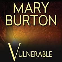 Vulnerable Audiobook by Mary Burton Narrated by Rachel Harris