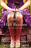 img - for Twenty-Nine and a Half Reasons (Rose Gardner Mystery Book 2) book / textbook / text book