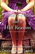Twenty-Nine and a Half Reasons (Rose Gardner Mystery #2 2)