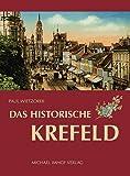 Das historische Krefeld