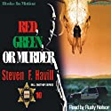 Red, Green, or Murder: A Sheriff Bill Gastner Mystery #10 (       UNABRIDGED) by Steven Havill Narrated by Rusty Nelson