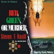 Red, Green, or Murder: A Sheriff Bill Gastner Mystery #10 | [Steven Havill]