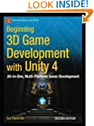 Beginning 3D Game Development with Unity 4: All-in-one, multi-platform game development (Technology in Action)