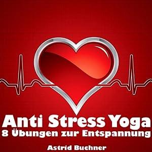 Anti Stress Yoga Hörbuch