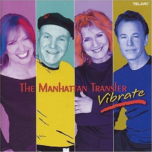 Vibrate by Manhattan Transfer (2004-09-28)