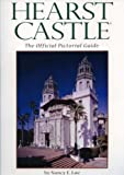 img - for Hearst Castle: The Official Pictorial Guide book / textbook / text book