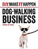 img - for Dog-Walking Business (D.I.Y. Make It Happen) book / textbook / text book