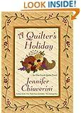 A Quilter's Holiday: An Elm Creek Quilts Novel (The Elm Creek Quilts Book 15)