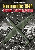 Normandie 1944 : Arado, l'avion espion