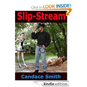 Slip-Stream Candace Smith