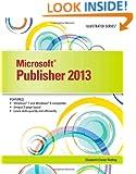Microsoft Publisher 2013: Illustrated