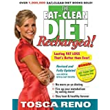 The Eat-Clean Diet Recharged!: Lasting Fat Loss That's Better than Ever!by Tosca Reno
