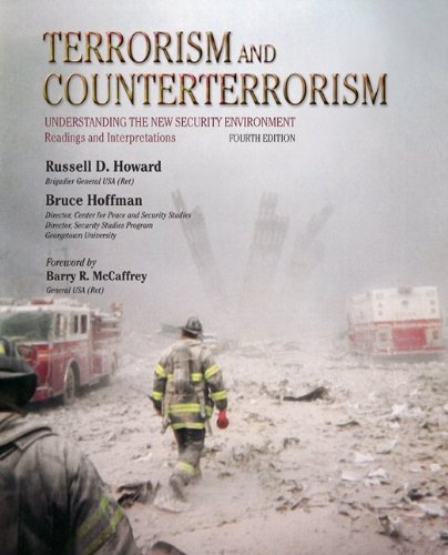 Terrorism and Counterterrorism: Understanding the New Security Environment, Readings and Interpretations (Mcgraw-Hill Contemporary Learning Series)