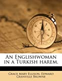 img - for An Englishwoman in a Turkish harem. book / textbook / text book