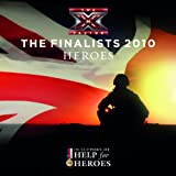 The X Factor Finalists 2010 Heroes