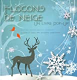 Jenifer Preston Chushcoff Flocons de neige : Un livre pop-up