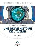 echange, troc Jean-Pierre Pécau, Damien, Jacques Attali - Une brève histoire de l'avenir, Tome 3 :