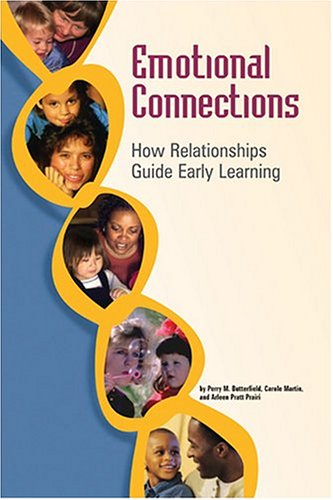 Emotional Connections: How Relationships Guide Early Learning