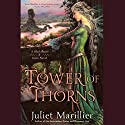 Tower of Thorns: Blackthorn & Grim, Book 2 Audiobook by Juliet Marillier Narrated by Natalie Gold, Nick Sullivan, Susannah Jones