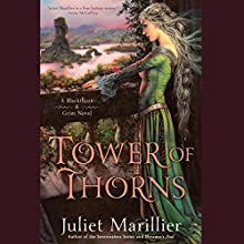 Tower of Thorns: Blackthorn & Grim, Book 2 (       UNABRIDGED) by Juliet Marillier Narrated by Natalie Gold, Nick Sullivan, Susannah Jones