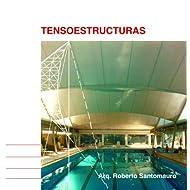 Tensoestructuras desde Uruguay