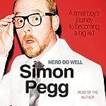 Nerd Do Well | Simon Pegg