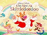 The King of Skittledeedoo