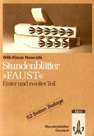 Stundenblätter Faust - Erster und zweiter Teil