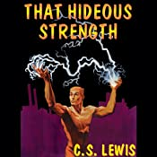 That Hideous Strength | C.S. Lewis